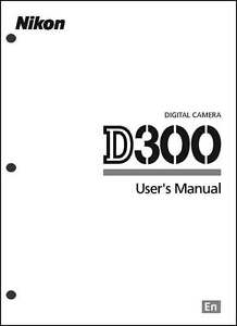 nikon d300 user manual guide instruction operator manual ebay rh ebay com nikon d3000 instruction manual pdf nikon d300s instruction manual