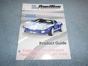 Details about 2005 FORD POWERTRAIN PRODUCT GUIDE CARS TRUCKS GT MUSTANG  ENGINES SPECS VIN OEM