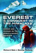 Everest and Conquest in the Himalaya: Science and Courage on the World's Highest