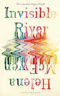 Invisible River by Helena McEwen (Hardback, 2011)