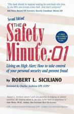 The Safety Minute: Living on High Alert; How to Take Control of Your Personal
