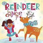 The Reindeer Dance by Christianne C Jones (Board book, 2015)
