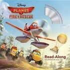 Disney Planes: Fire & Rescue by Disney Press (Mixed media product, 2014)