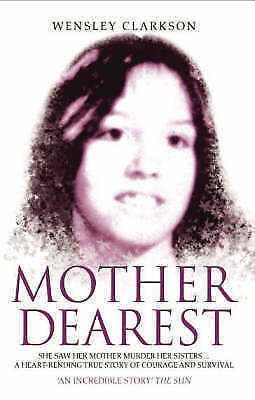 1 of 1 - Mother Dearest by Wensley Clarkson (Paperback)