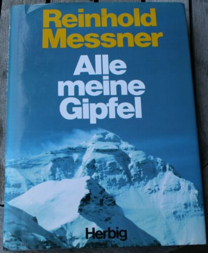 1 von 1 - Alle meine Gipfel. Messner, Reinhold. Jetzt günstiger !