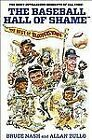 The Baseball Hall of Shame : The Best of Blooperstown by Bruce Nash, Allan Zullo and Inc. Doug Grad Literary Agency (2012, Paperback)