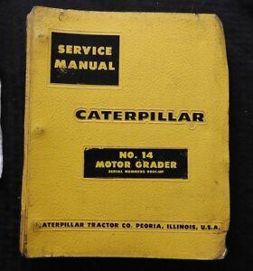 genuine caterpillar no 14 motor road grader service repair manual rh ebay com Cat Skid Steer Motor Grader Toy