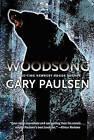 Woodsong by Gary Paulsen (Paperback / softback)