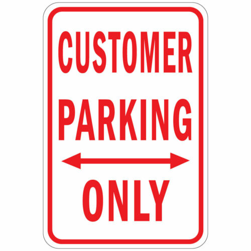 Aluminum Vertical Metal Sign Multiple Sizes Customer Parking Only W Double Arrow