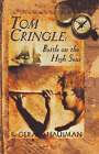 Tom Cringle: Battle on the High Seas by Gerald Hausman (Hardback, 2000)