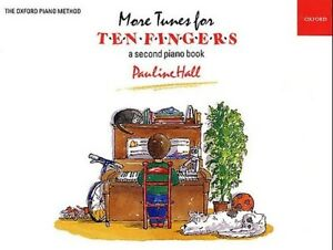 More-Tunes-for-Ten-Fingers-A-Second-Piano-Book-by-Pauline-Hall