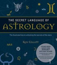 The Secret Language of Astrology by Roy Gillett (2017, Paperback)