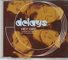 (EK640) Delays, Hey Girl - 2003 CD