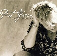 Wave On Wave Pat Green Audio CD