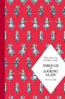 Through the Looking Glass by Lewis Carroll (Hardback, 2014)