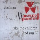 Take the Children and Run by Don Lange (CD, Apr-2011, CD Baby (distributor))