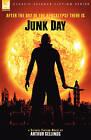 Junk Day by Arthur Sellings (Hardback, 2007)