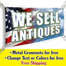 We Sell Antiques Custom Vinyl Banner Advertising Sign Usa Flag
