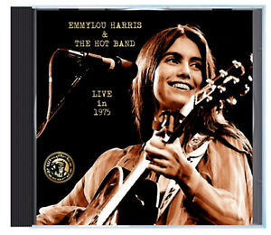 EMMYLOU-HARRIS-amp-THE-HOT-BAND-LIVE-in-1975-on-CD