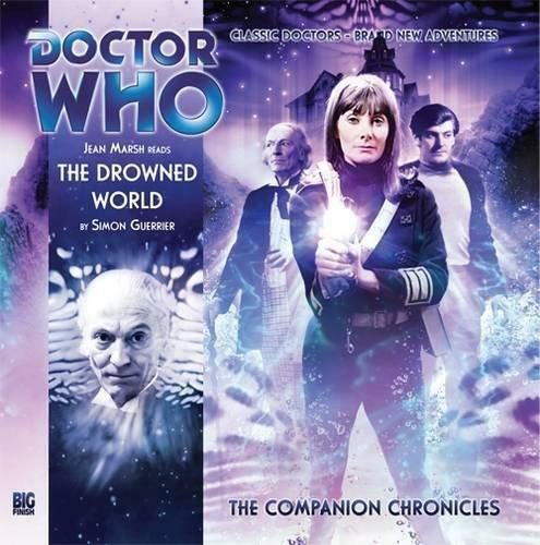 1 of 1 - The Drowned World (Doctor Who: The Companion Chronicles) by Simon Guerrier | Aud