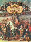 The Oxford Illustrated History of Britain by Oxford University Press (Hardback, 1984)