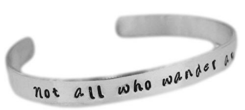 """Hand Stamped 1//4/"""" Aluminum Cuff Not All Who Wander Are Lost"""