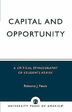CAPITAL AND OPPORTUNITY - NEW PAPERBACK BOOK
