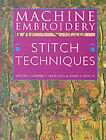 Machine Embroidery: Stitch Techniques by Valerie Campbell-Harding, Pamela Watts (Paperback, 2000)
