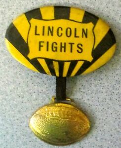 LINCOLN FIGHTS FOOTBALL Pinback Pin Button Charm vintage President High School
