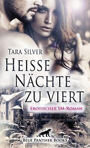 Heisse-Naechte-zu-viert-Erotischer-SM-Roman-von-Tara-Silver-blue-panther-books