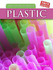 The Story Behind Plastic by Christin Ditchfield (Hardback, 2011)