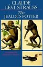 The Jealous Potter by Claude Levi-Strauss (Paperback, 1996)