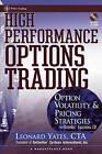 High Performance Options Trading: Option Volatility and Pricing Strategies by Leonard Yates (Hardback, 2003)