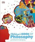 Children's Book of Philosophy von DK (2015, Gebundene Ausgabe)