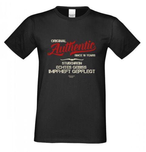 T-shirt 16 anniversaire-Authentic since 16 years-Drôle Proverbes Cadeau B