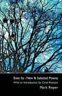 Even So: New & Selected Poems by Mark Roper (Paperback, 2008)