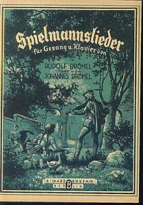 Brömel ~ Spielmannslieder für Gesang und Klavier