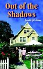 out of The Shadows by Juanita Gill Schoen 9781420803884 Paperback 2004