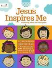 Jesus Inspires Me: An Enriching Activity & Coloring Book by Callie Grant (Paperback / softback, 2016)