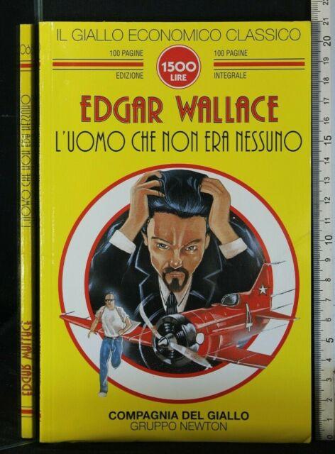 IL GIALLO ECONOMICO NEWTON. L'UOMO CHE NON ERA NESSUNO. Edgar Wallace.
