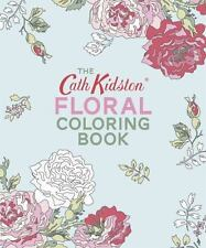The Cath Kidston Floral Coloring Book (2016, Paperback)