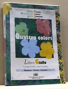 QUATTRO-COLORI-LIBRO-GIALLO-antologia-di-scrittori-italiani-e-stranieri