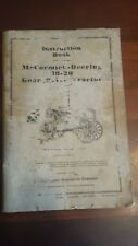 Mccormick Deering Instruction Book For 10 20 Horsepower Gear Drive Tractor