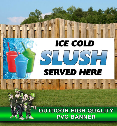 SLUSH SERVED HERE SUMMER ICE COLD DRINK FUN BANNER PROMOTIONAL PVC VARIOUS SIZES