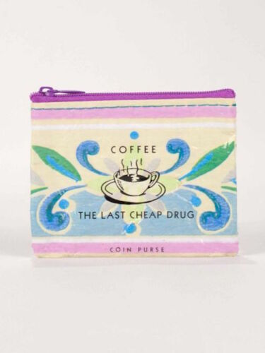 """Blue Q /""""Coffee The Last Cheap Drug/"""" zipper coin purse recycled funny"""