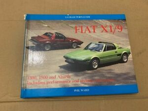 Fiat-X1-9-A-Collector-039-s-Guide-by-Phil-Ward-Hardback-1994-1300-1500-Abarth