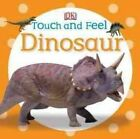 Dinosaur by DK Publishing (Board book)