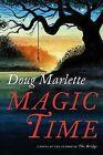 Magic Time by Doug Marlette (Hardback, 2006)