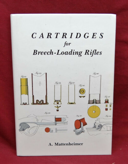Cartridges for Breech-Loading Rifles