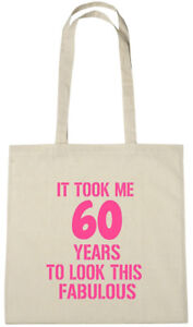 It Took Me 60 Fab Bag 60th Birthday Gifts Presents For 60 Year Old Women Wife Ebay